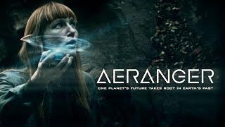 """SCI-FI SHORT FILM """"AERANGER"""" PRESENTED BY CREATE SCI-FI"""