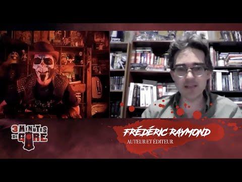 3 minutes de gore   Spécial quarantaine   Frédéric Raymond de La Maison des viscères