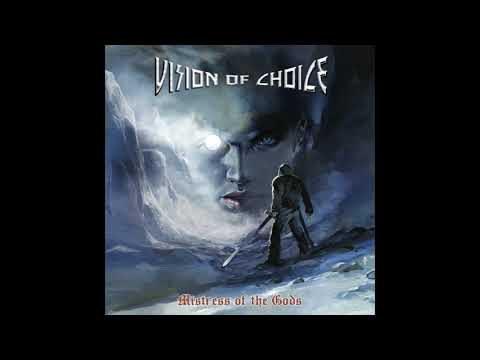 Vision Of Choice - Mistress Of The Gods (2020)