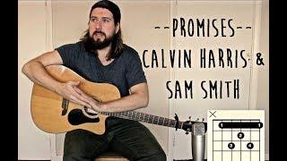 Promises Calvin Harris Sam Smith Guitar lesson tutorial with chords.mp3