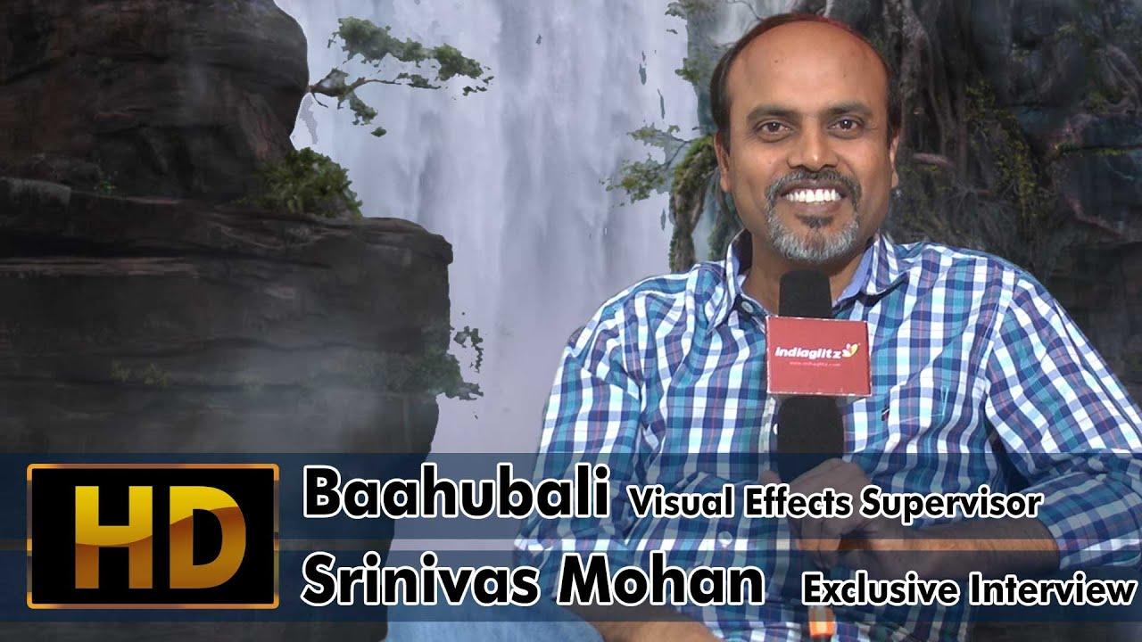baahubali visual effects supervisor srinivas mohan exclusive baahubali visual effects supervisor srinivas mohan exclusive interview