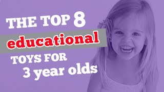 The Top 8 Educational Toys For 3 Year Olds - Parents Review
