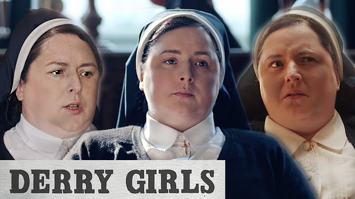 derry girls  the very best of sister michael