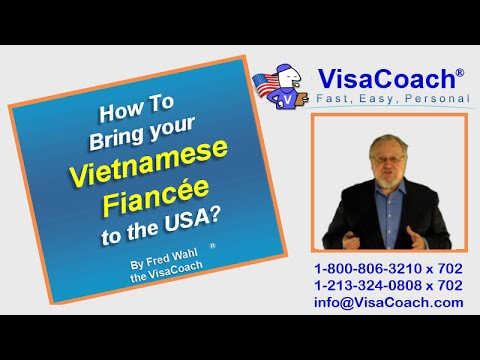 How To Bring Your Vietnamese Fiancee To The USA? Gen 65