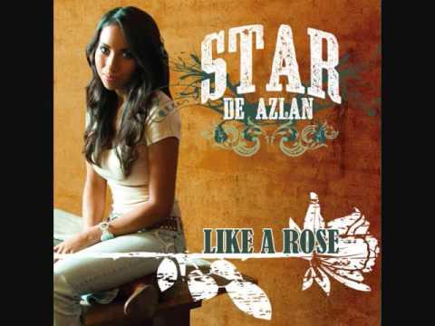 Star De Azlan   Like A Rose