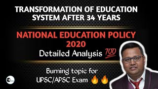 National Education Policy 2020 | Detailed Analysis| Highlights| Transformation of NEP after 34 Years