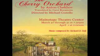 "The Cherry Orchard, ""Prelude to Act I"" - Richard D. Hall"