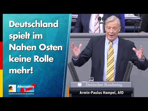 Deutschland spielt im Nahen Osten keine Rolle mehr! - Armin-Paul Hampel - AfD-Fraktion