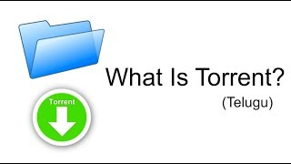 (Telugu) What is Torrent? How It Works?