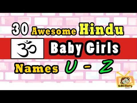 30 Hindu Baby Girl Names Start From 'U' to 'Z' 2018, Hindu Baby Names 2018