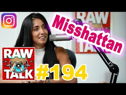 @MISSHATTAN Has 400,000 Instagram Followers And Shares How She Did It: FroKnowsPhoto RAWtalk 194