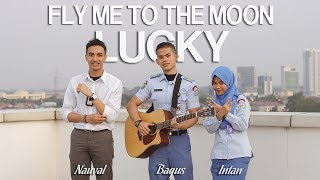 Fly Me to the Moon ~ Lucky (Mashup) Bagus Ardi ft. Nauval & Intan
