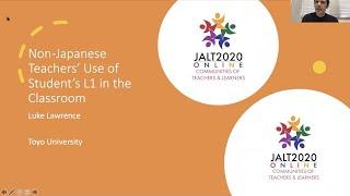 Luke Lawrence: Non-Japanese Teachers Use of Students' L1.JALT2020