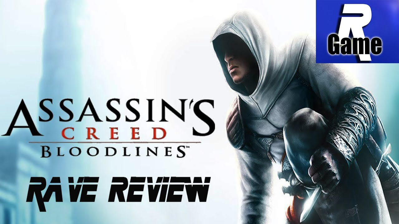 Rave Review Assassin S Creed Bloodlines Psp Youtube