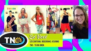 Léo Santana, Rogerinho, Kevinho - Só Você | Zumba® | Choreography | TNO Dance 🇧🇷 | Funk + Pagodão