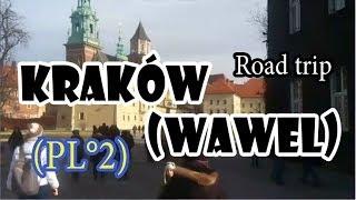 Road trip- Kraków (Wawel) (PL°2)