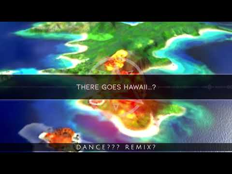 There Goes Hawaii But It's A Dance Remix (ft. Me) [snapcube]