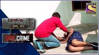 City Crime   Crime Patrol   ???????    Mumbai