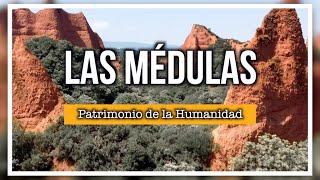 LAS MÉDULAS - Minas de Oro en El Bierzo, León