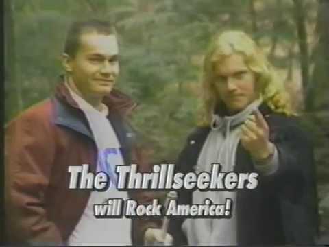 The Thrillseekers will Rock America !