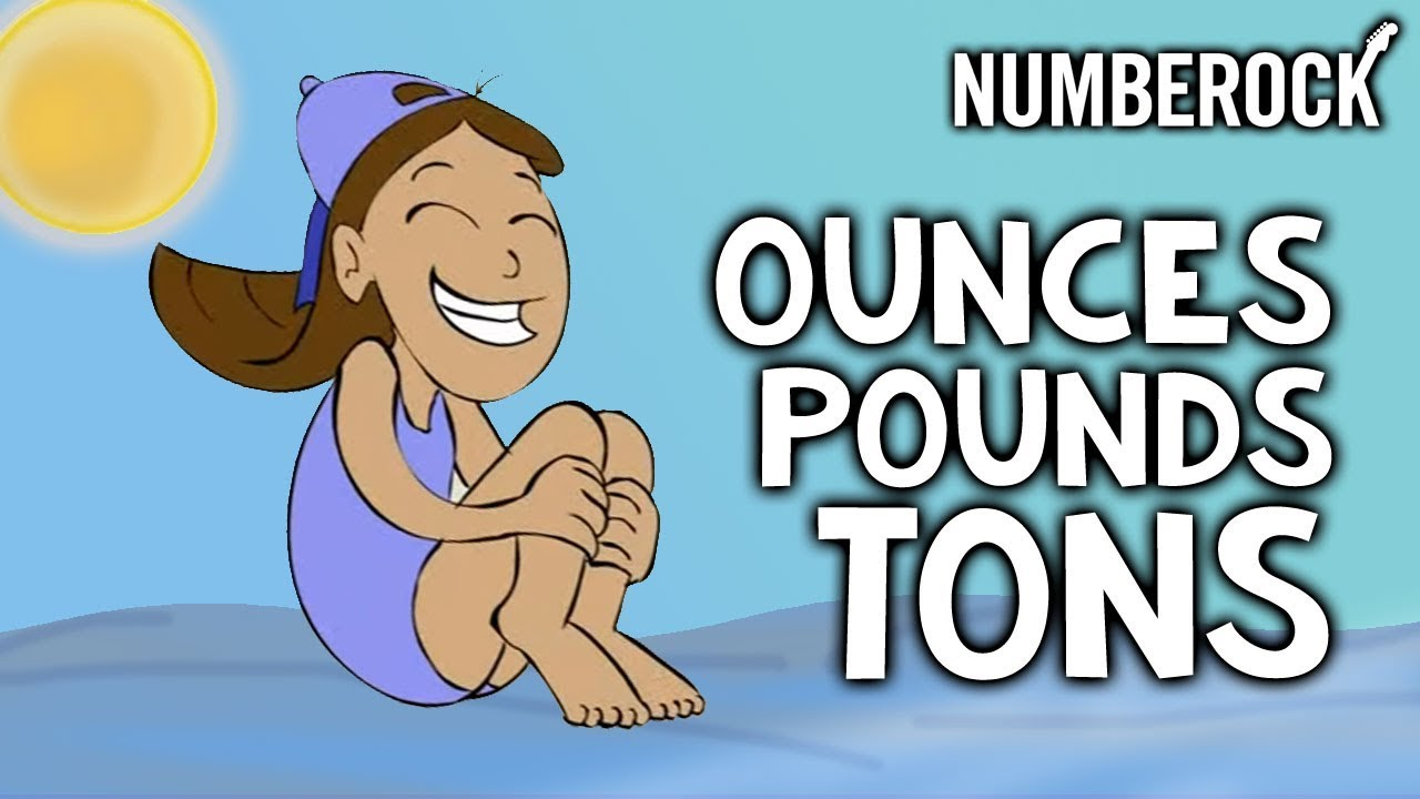 Ounces oz pounds lbs and tons song weights measurement for kids math video by numberock also rh youtube