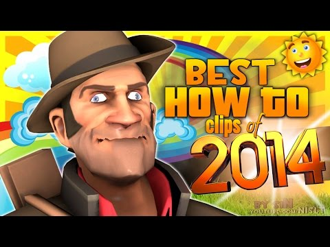 """TF2: Best """"How To"""" clips of 2014 #4 [Comment Section]"""
