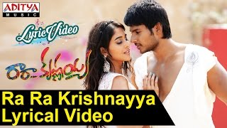 Ra Ra Krishnayya Video Song With Lyrics II Ra Ra Krishnayya Songs II Sandeep Kishan