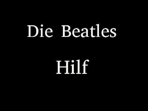 Die Beatles - Hilf (Help)