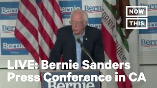 Bernie Sanders Speak at a Press Event in California   LIVE   NowThis