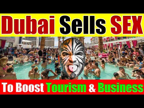 Video #4135 - Dubai, UAE Sells Sex Tourism To Boost Economy & Business in 2021