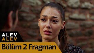 Alev Alev 2. Bölüm Fragman