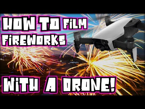 How to Film Fireworks with Your Drone