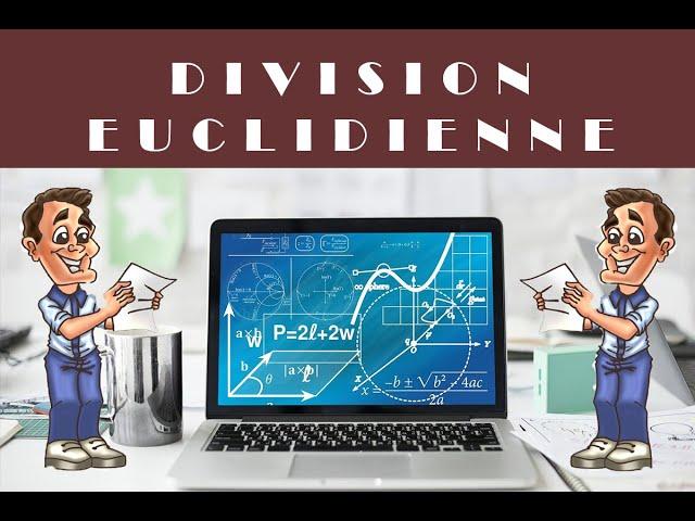 DIVISION EUCLIDIENNE (ENTIERS) : corrigé exercice maths 6ème.