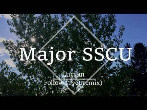 Lucian - Follow ft. Sleeper (Tyet remix)
