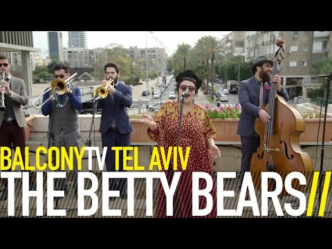 THE BETTY BEARS - EH LA BAS (BalconyTV)