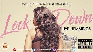 Jae Hemmings - Lock Down (Explicit Version) May 2018