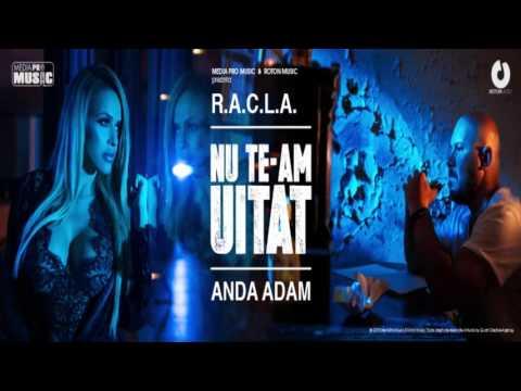 R.A.C.L.A. feat. Anda Adam - Nu te-am uitat (mp3 in descriere)