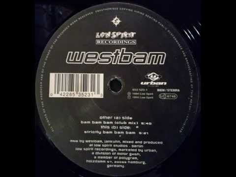 Westbam - Bam Bam Bam (Club Mix)