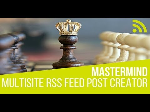 Mastermind Multisite RSS Feed Post Generator Plugin For WordPress