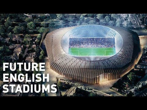 Future English Stadiums (Stadiums Under Construction)