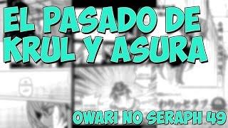El triste pasado de Krul y Asura | Owari no Seraph cap 49