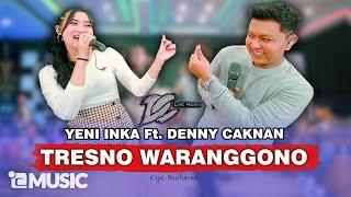 Download DENNY CAKNAN FT. YENI INKA - TRESNO WARANGGONO (OFFICIAL LIVE MUSIC) -  DC MUSIK