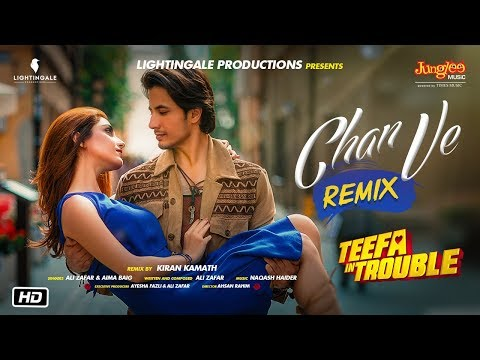 Teefa In Trouble | Chan Ve Remix | Ali Zafar | Aima Baig | Maya Ali | Faisal Qureshi thumbnail