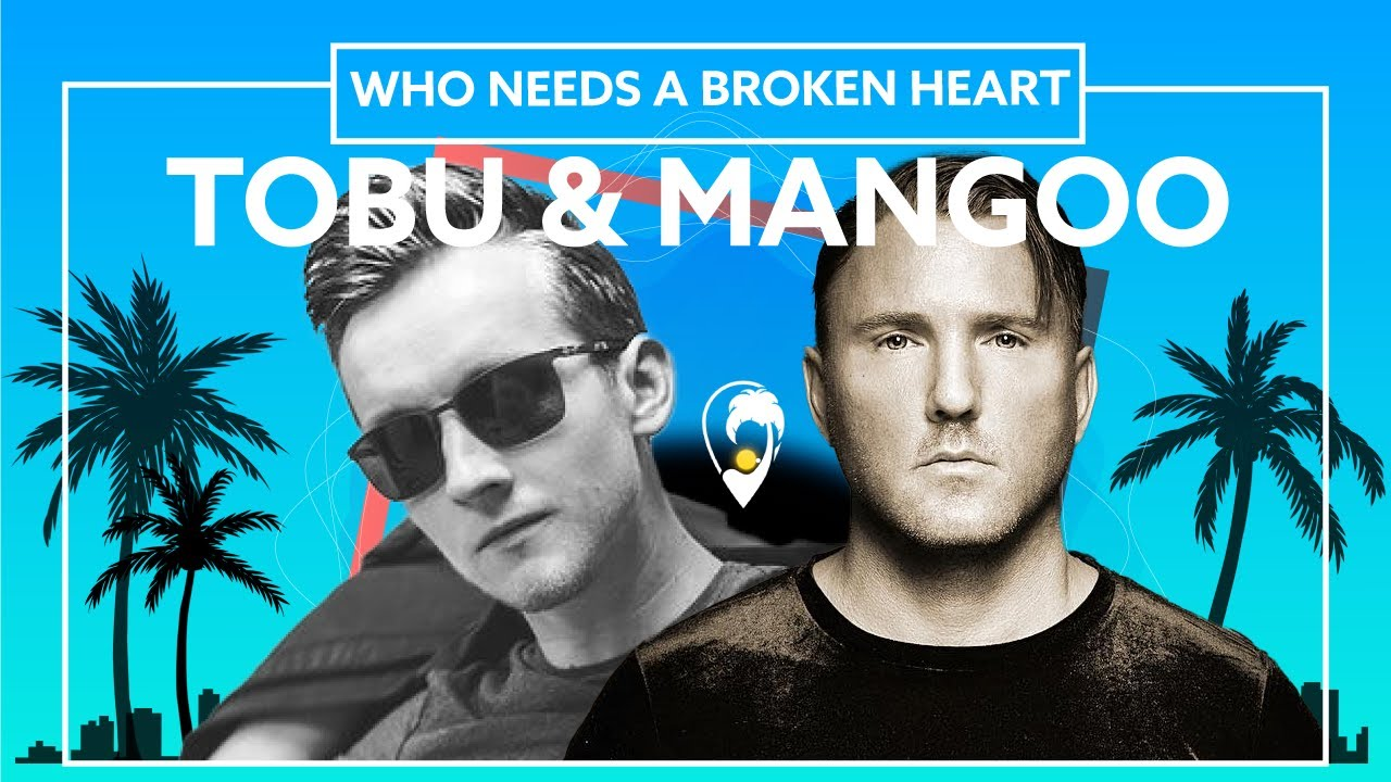 Tobu, Mangoo - Who Needs A Broken Heart [Lyric VIdeo]