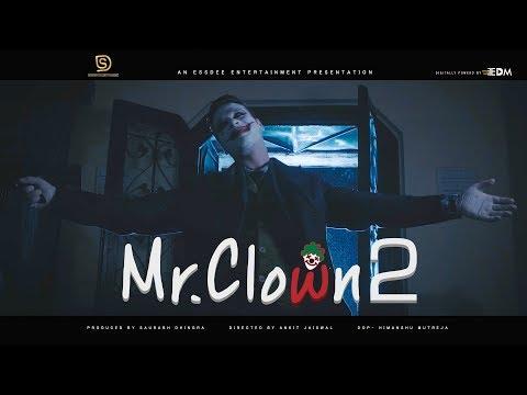 Mr. Clown 2 First Look | Saurabh Dhingra | Essdee Entertainment | EdM