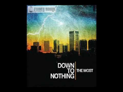 Down to Nothing - Your Loss, Your Regrets