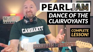how to play -dance of the clairvoyants- by pearl jam | complete guitar lesson with tab