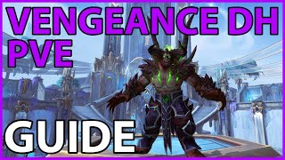 Фото Vengeance DH PvE Guide - 9.0 (Kyrian)