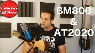 BM 800 Condenser Mic vs Audio Technica AT2020