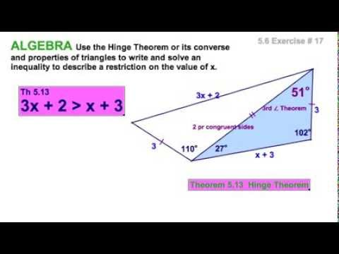 5.6 Hinge Theorem for Triangles - YouTube